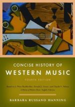 Concise History of Western Music: (Fourth Edition)